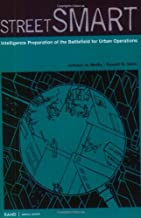Street Smart: Intelligence Preparation of the Battlefield for Urban Operations (English Edition)