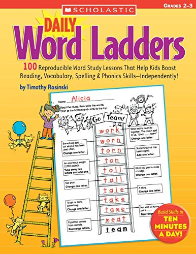 Compare Textbook Prices for Daily Word Ladders: Grades 2–3: 100 Reproducible Word Study Lessons That Help Kids Boost Reading, Vocabulary, Spelling & Phonics Skills―Independently Daily Word Ladders Edition ISBN 9780439513838 by Rasinski, Timothy,Rasinski, Timothy V.