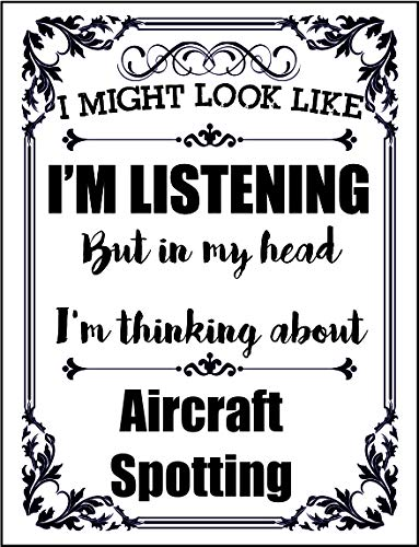 Ecool 10721 Ik zou eruit zien als ik luister, maar in mijn hoofd denk ik aan vliegtuigen spotten retro shabby chique vintage stijl foto metalen muur plaque bord koelkast magneet