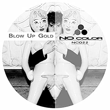 Blow Up Gold