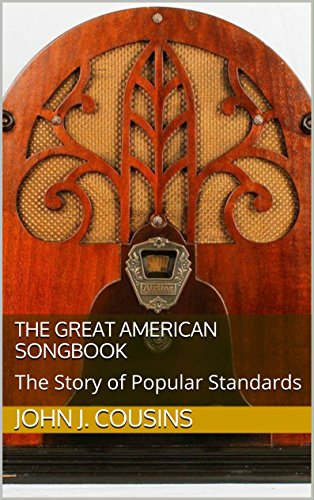 The Great American Songbook: The Story of Popular Standards