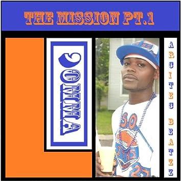 The Mission - Pt. 1