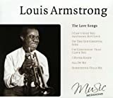 Songtexte von Louis Armstrong - The Love Songs