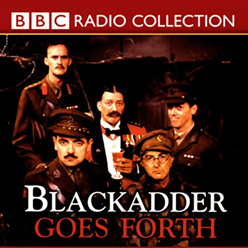 Blackadder Goes Forth audiobook cover art