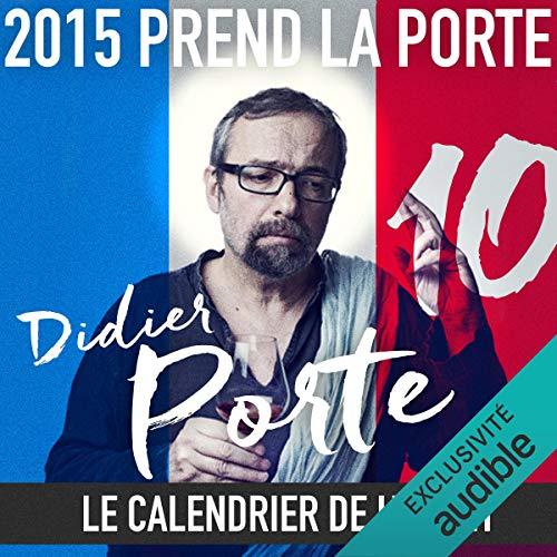Couverture de 2015 prend la Porte - Le calendrier de l'avent du 16 au 31 mai 2015