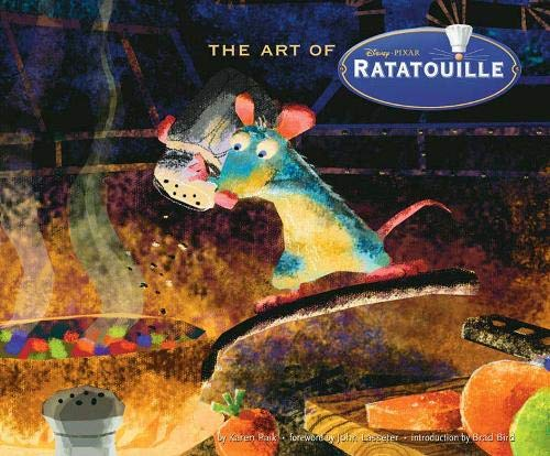Art of Ratatouille: Disney, Pixar (The Art of)