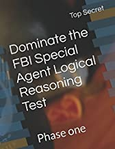 Dominate the FBI Special Agent Logical Reasoning Test: Phase one