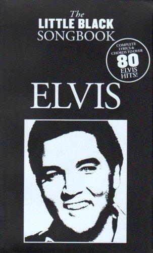 The Little Black Songbook Elvis Lc: Songbook für Gesang, Gitarre