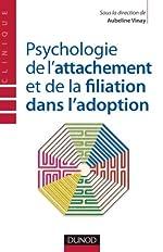 Psychologie de l'attachement et de la filiation dans l'adoption d'Aubeline Vinay