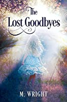 The Lost Goodbyes