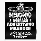 Dad Average Nacho Advertising Manager Mom Fiesta Koozies Coworker Koozie Home Decor Wall Art Print Poster !