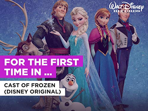 For The First Time In Forever (reprise) (Duet) al estilo de Cast of Frozen (Disney Original)