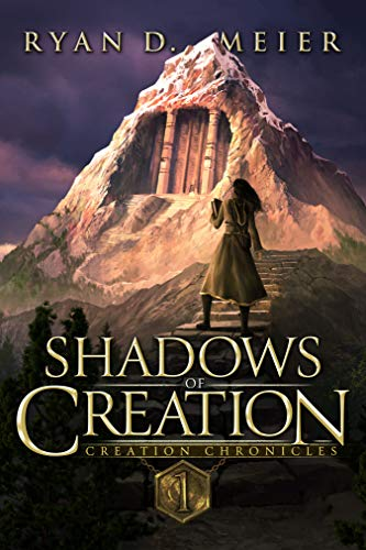 Shadows of Creation by Ryan D Meier ebook deal