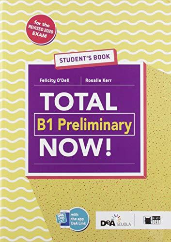 Total B1 preliminary now! Student's book. Per le Scuole superiori. Con e-book. Con espansione online. Con Libro: Vocabulary maximizer. Con CD-ROM