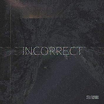 Incorrect (feat. Foltrix)