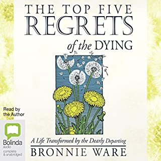 The Top Five Regrets of the Dying Titelbild