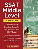 SSAT Middle Level Prep Book: Study Guide & Practice Book for the Middle