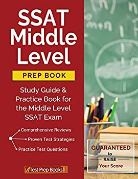 SSAT Middle Level Prep Book  Study Guide & Practice Book for the Middle Level SSAT Exam