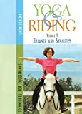 Yoga & Riding Volume 1: Balance and Symmetry Techniques for Equestrians