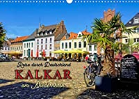 Reise durch Deutschland - Kalkar am Niederrhein (Wandkalender 2022 DIN A3 quer): Wunderschoene Aufnahmen der bezaubernden Stadt am wunderschoenen Niederrhein. (Monatskalender, 14 Seiten )