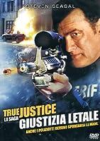 True Justice - Giustizia Letale [Italian Edition]