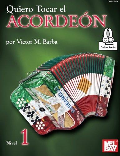 Quiero Tocar el Acordeon: Nivel 1 (Spanish Edition)