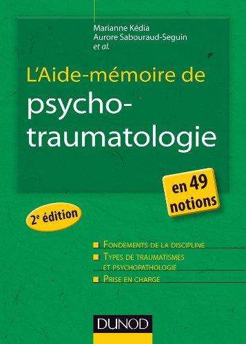 L'Aide-mémoire de psychotraumatologie - 2e éd. - en 49 notions