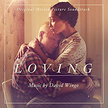Loving (Original Motion Picture Soundtrack)
