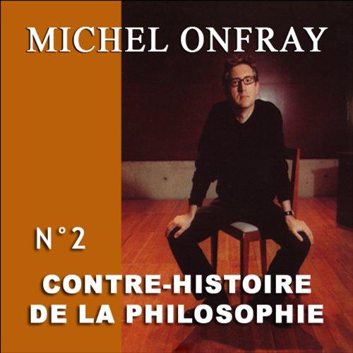 Contre-histoire de la philosophie 2.2  audiobook cover art