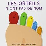 Les orteils n'ont pas de nom (Loulou & Cie)