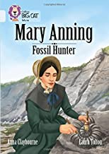 Collins Big Cat – A Biography of Mary Anning: Band 17/Diamond