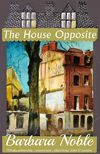 The House Opposite by [Barbara Noble, Connie Willis]