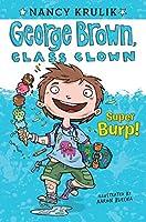 Super Burp! #1 (George Brown, Class Clown)