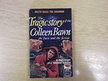Paperback Tragic Story of the Colleen Bawn Book