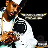 Songtexte von Fabolous - From Nothin' to Somethin'