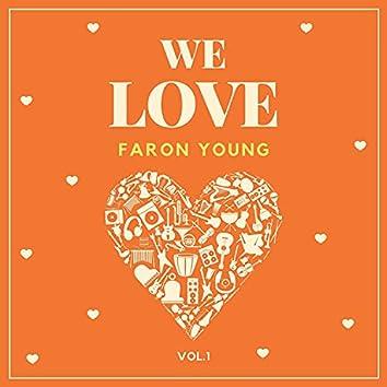 We Love Faron Young, Vol. 1