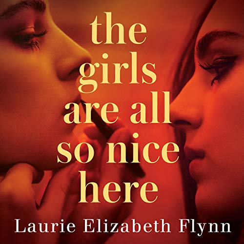 The Girls Are All So Nice Here cover art