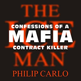 The Ice Man     Confessions of a Mafia Contract Killer              Written by:                                                                                                                                 Philip Carlo                               Narrated by:                                                                                                                                 Michael Prichard                      Length: 19 hrs and 17 mins     5 ratings     Overall 3.8