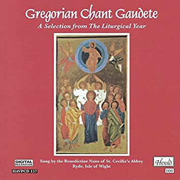 Gregorian Chant Gaudete (A Selection from the Liturgical Year)