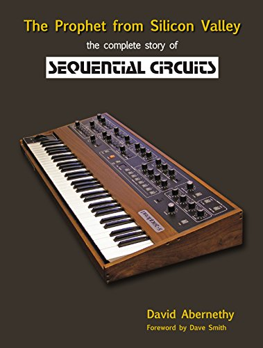 The Prophet from Silicon Valley: The complete story of Sequential Circuits (English Edition)