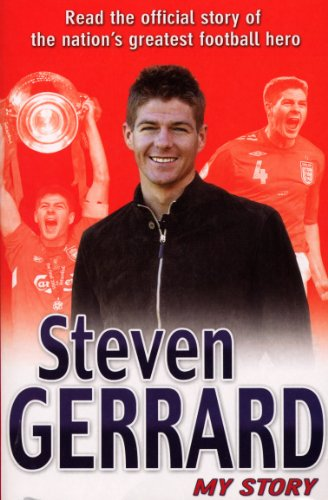 Steven Gerrard: My Story (English Edition)