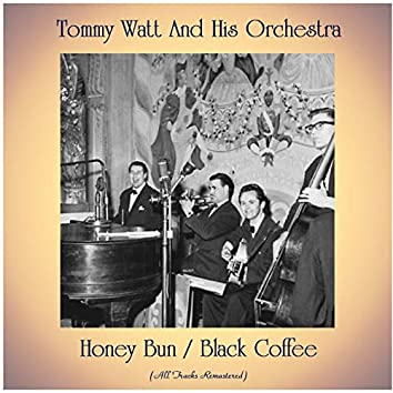 Honey Bun / Black Coffee (Remastered 2020)