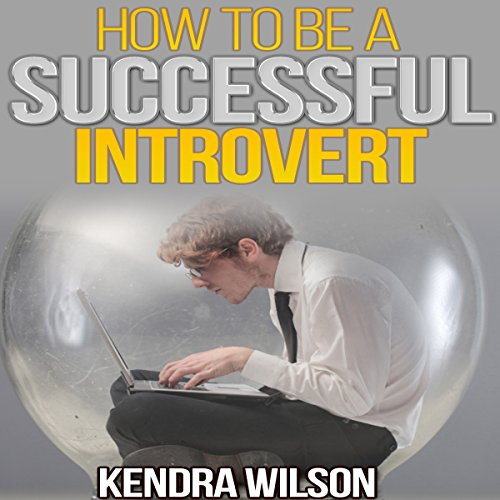 How to Be a Successful Introvert audiobook cover art