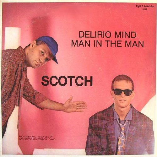 Scotch - Delirio Mind - ZYX Records - 5188