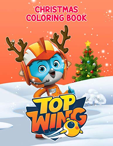 Top Wing Christmas Coloring Book: Color Wonder Coloring Books For Adult Top Wing Christmas Colouring Page