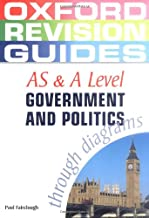 AS and A Level Government and Politics (Oxford Revision Guides)