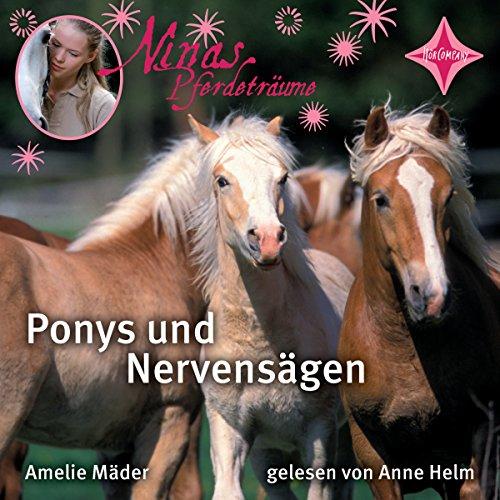 Ponys und Nervensägen (Ninas Pferdeträume 1) Titelbild