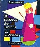 LA PASTORALE DES SANTONS DE PROVENCE - 01/01/2012