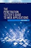 The Penetration Tester's Guide to Web Applications (Artech House Computer Security Series)