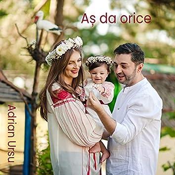 Aș Da Orice (feat. Diaspora Media, Dip Stage)